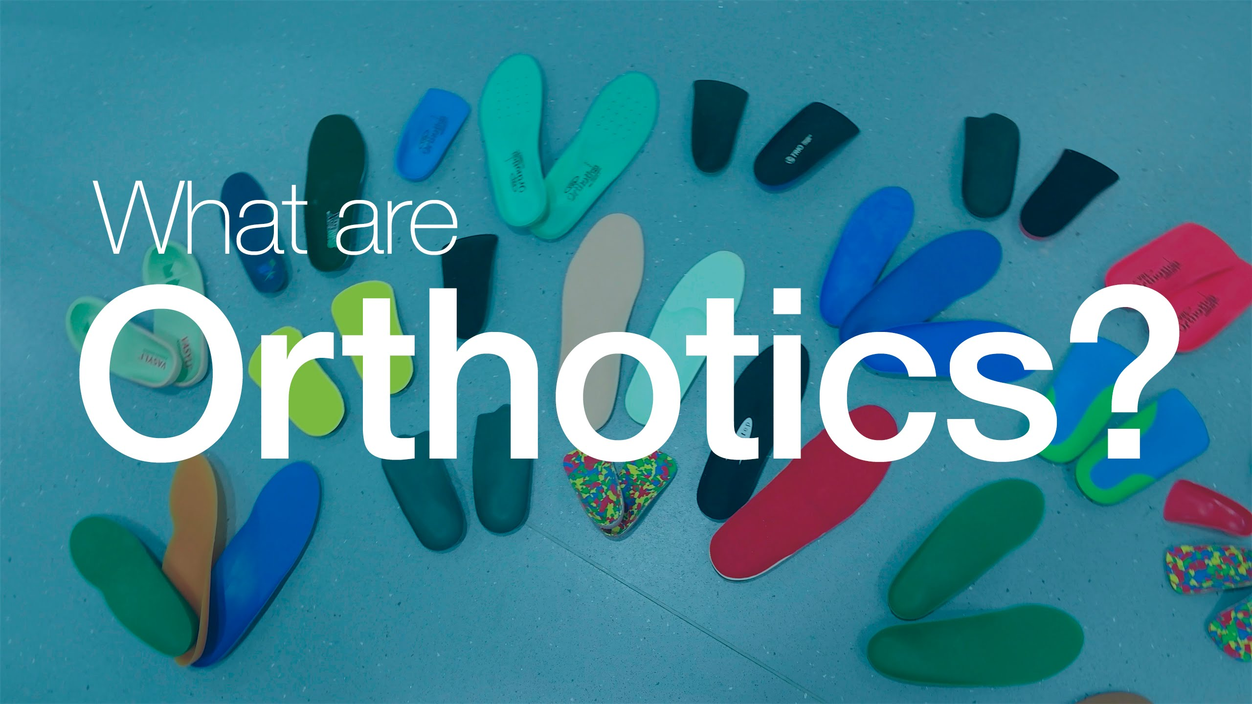 What Are Orthotics